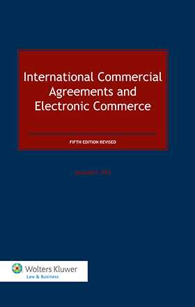 International Commercial Agreements and Electronic Commerce - 5th Edition Revised