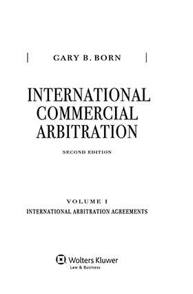 International Commercial Arbitration Volume I: International Arbitration Agreements