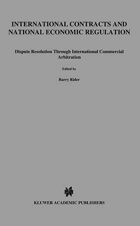 International Contracts and National Economic Regulation, Dispute Resolution through International Commercial Arbitration