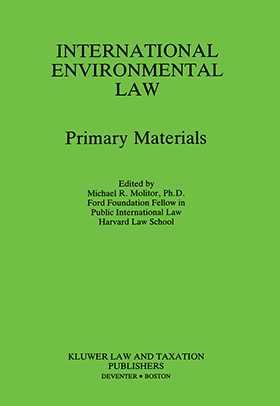 International Environmental Law, Primary Materials