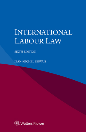 International Labour Law, Sixth edition by SERVAIS