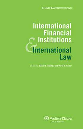 International Financial Institutions and International Law