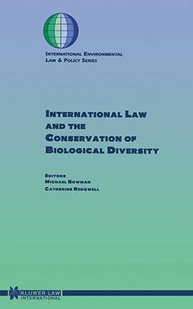 International Law And The Conservation Of Biological Diversity