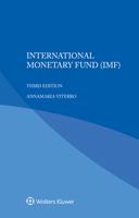 International Monetary Fund, Third Edition by DENTERS