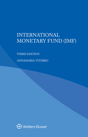 International Monetary Fund, Third Edition by DENTERS