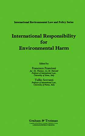 International Responsibility for Environmental Harm