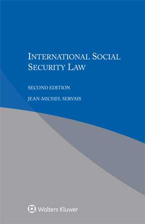 International Social Security Law, Second edition by SERVAIS