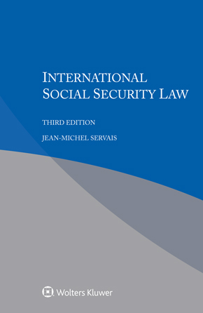 International Social Security Law, Third edition by SERVAIS