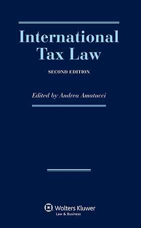 International Tax Law, Second Revised Edition by Andrea Amatucci