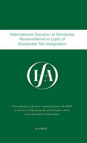 IFA: International Taxation Of Dividends Reconsidered