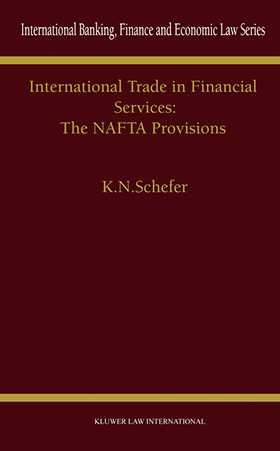 International Trade in Financial Services: The NAFTA Provisions
