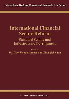 International Financial Sector Reform Standard Setting and Infrastructure Development