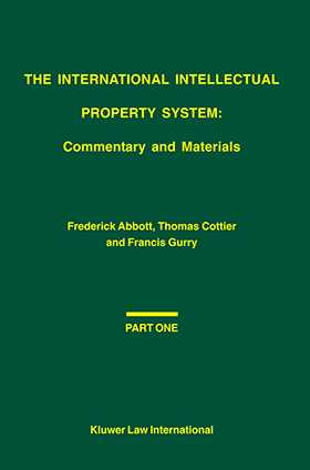 International Intellectual Property System, Commentary and Materials