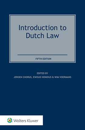 Introduction to Dutch Law, Fifth Edition