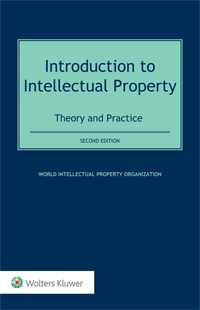 Introduction to Intellectual Property: Theory and Practice, Second Edition