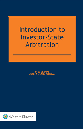 Introduction to Investor-State Arbitration by SICARD-MIRABAL