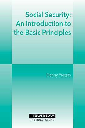 Social Security: An Introduction to the Basic Principles by Danny Pieters