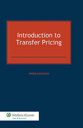 Introduction To Transfer Pricing by Jérôme Monsenego