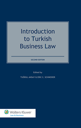 Introduction to Turkish Business Law - Second Edition