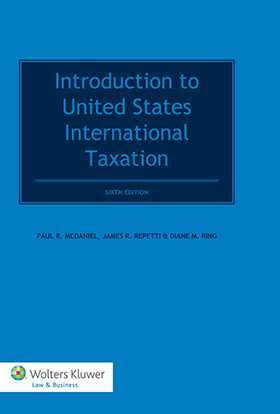 Introduction to United States International Taxation by Paul R. McDaniel, Hugh J. Ault, James R. Repetti