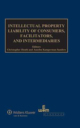 Intellectual Property Liability of Consumers, Facilitators, and Intermediaries by
