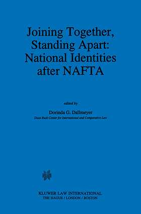 Joining Together, Standing Apart: National Identities After NAFTA