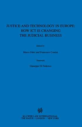Justice and Technology in Europe: How ICT is Changing the Judicial Business