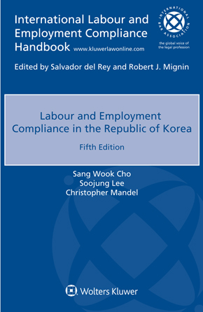 Labour and Employment Compliance in the Republic of Korea, Fifth edition by CARR