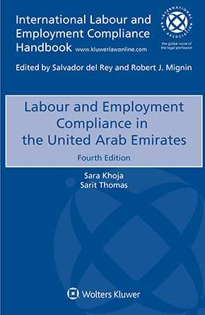 Labour and Employment Compliance in the United Arab Emirates, Fourth edition by KHOJA