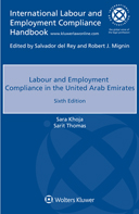 Labour and Employment Compliance in The United Arab Emirates, Sixth edition by KHOJA