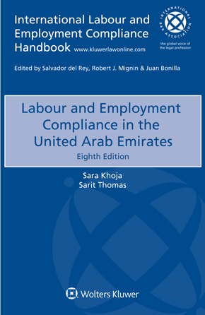 Labour and Employment Compliance in The United Arab Emirates, Eighth Edition by KHOJA