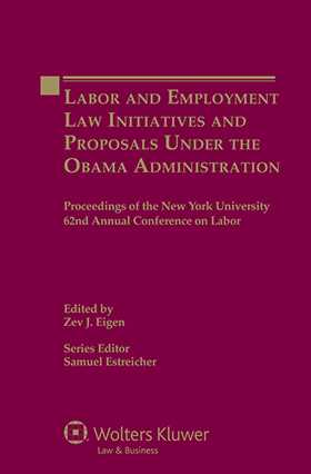 Labour and Employment Law Initiatives and Proposals under the Obama Administration by