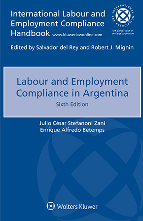 Labour and Employment Compliance in Argentina, Sixth edition by ZANI