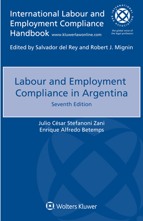 Labour and Employment Compliance in Argentina, Seventh edition by ZANI