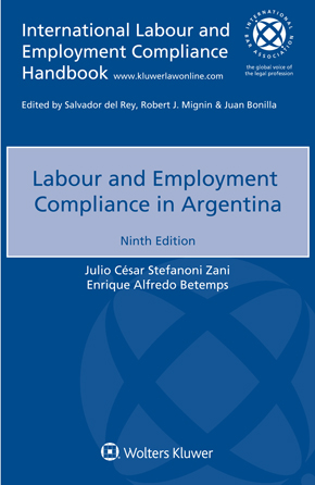 Labour and Employment Compliance in Argentina, Nineth edition by ZANI