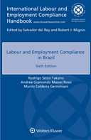 Labour and Employment Compliance in Brazil, Sixth edition by CUHNA
