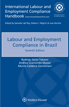 Labour and Employment Compliance in Brazil, Seventh edition by CUHNA