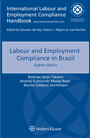 Labour and Employment Compliance in Brazil, Eighth edition by CUHNA