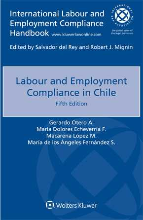 Labour and Employment Compliance in Chile, Fifth Edition by OTERO