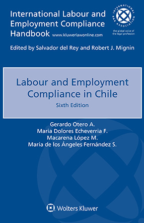 Labour and Employment Compliance in Chile, Sixth edition by OTERO