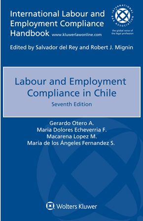 Labour and Employment Compliance in Chile, Seventh edition by OTERO