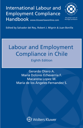 Labour and Employment Compliance in Chile, Eighth edition by OTERO