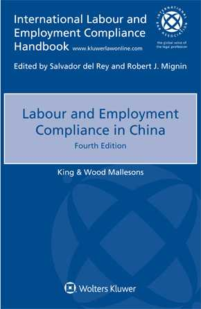 Labour and Employment Compliance in China, 4th edition by WOOD