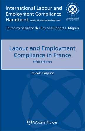 Labour and Employment Compliance in France, Fifth edition by LEGESSE