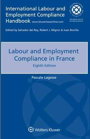 Labour and Employment Compliance in France, Eighth edition by LEGESSE
