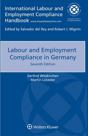 Labour and Employment Compliance in Germany, Seventh edition by WISSKIRCHEN
