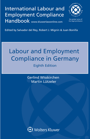 Labour and Employment Compliance in Germany, Eighth edition by LUTZELER