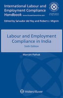 Labour and Employment Compliance in India, Sixth edition by PATHAK