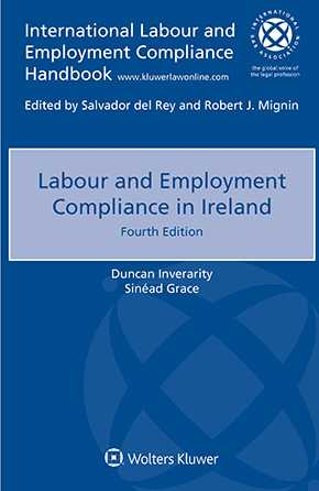 Labour and Employment Compliance in Ireland, Fourth edition by INVERARITY