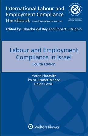 Labour and Employment Compliance in Israel, Fourth edition by HOROVITZ